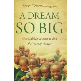 A Dream So Big (Steve Peifer), Hardcover