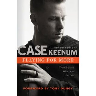 Playing for More (Case Keenum), Hardcover
