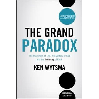 The Grand Paradox (Ken Wytsma), Hardcover