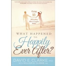 What Happened to Happily Ever After? (David Clarke)