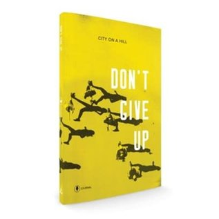 Don't Give Up, Participant's Journal (Kyle Idleman)