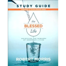 The Blessed Life, Study Guide (Robert Morris)