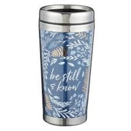 Travel Mug - Be Still