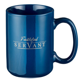 Mug - Faithful Servant, 2 Chronicles 15:7