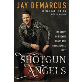 Shotgun Angels (Jay DeMarcus), Hardcover