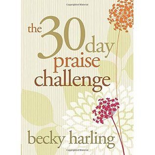 30-Day Praise Challenge (Becky Harling)