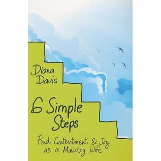 6 Simple Steps: Find Contentment & Joy as a Ministry Wife (Diana Davis), Paperback