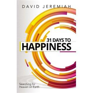 31 Days to Happiness (David Jeremiah)