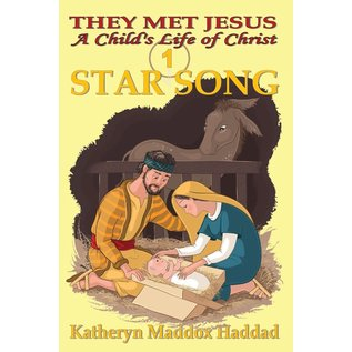 A Child's Life of Christ #1: Star Song (Katheryn Haddad)