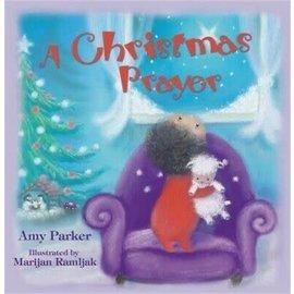 A Christmas Prayer (Amy Parker)