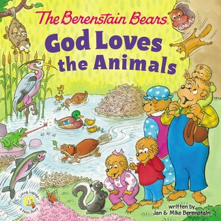 Berenstain Bears: God Loves the Animals, Board Book