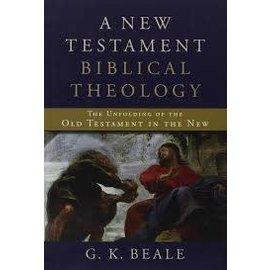 A New Testament Biblical Theology (G.K. Beale)