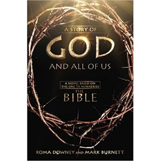 A Story of God and All of Us, Hardcover (Mark Burnett, Roma Downey)