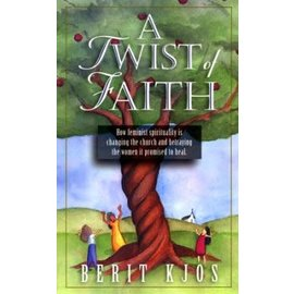 A Twist of Faith (Berit Kjos)