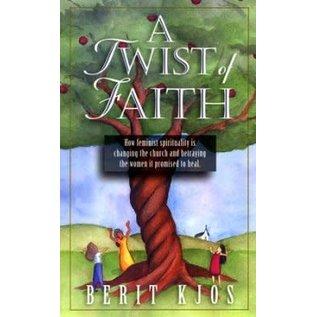 A Twist of Faith (Berit Kjos), Paperback