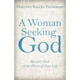 A Woman Seeking God (Dorothy Patterson)