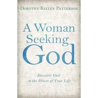 A Woman Seeking God (Dorothy Patterson), Paperback
