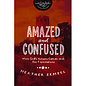 Amazed and Confused (Heather Zempel)