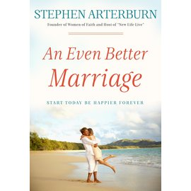 An Even Better Marriage (Stephen Arterburn)