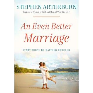 An Even Better Marriage (Stephen Arterburn)