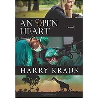 An Open Heart  (Harry Kraus)
