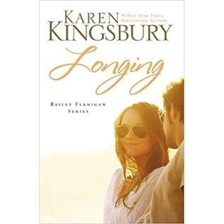 Bailey Flanigan #3: Longing (Karen Kingsbury)