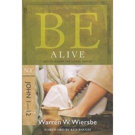 BE Alive: John 1-12 (Warren Wiersbe)
