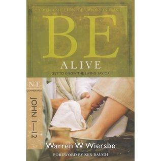 BE Alive: John 1-12 (Warren Wiersbe), Paperback
