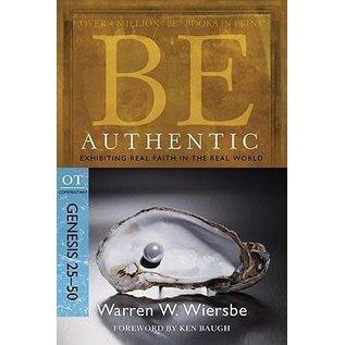 BE Authentic: Genesis 25-50 (Warren Wiersbe), Paperback