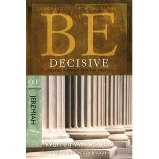 BE Decisive: Jeremiah (Warren Wiersbe)
