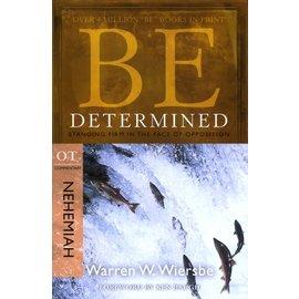 BE Determined: Nehemiah (Warren Wiersbe)