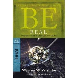 BE Real: 1 John (Warren Wiersbe), Paperback