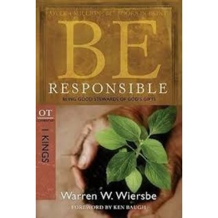 BE Responsible: 1 Kings (Warren Wiersbe)