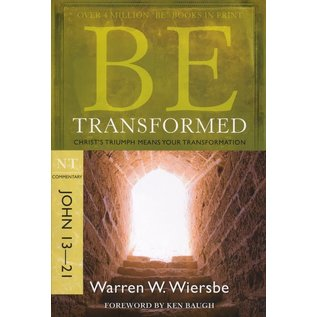 BE Transformed: John 13-21 (Warren Wiersbe)