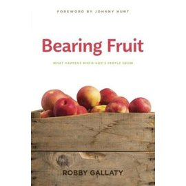 Bearing Fruit (Robby Gallaty)