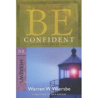 BE Confident: Hebrews (Warren Wiersbe), Paperback