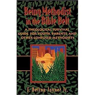 Being Methodist in the Bible Belt (F. Belton Joyner Jr.), Paperback