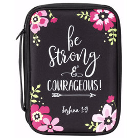 Bible Cover - Be Strong and Courageous, Floral