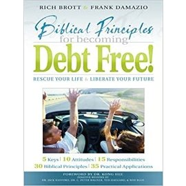 Biblical Principles for Becoming Debt Free (Frank Damazio, Rich Brott)
