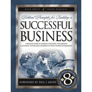 Biblical Principles for Building a Successful Business (Rich Brott, Frank Damazio)