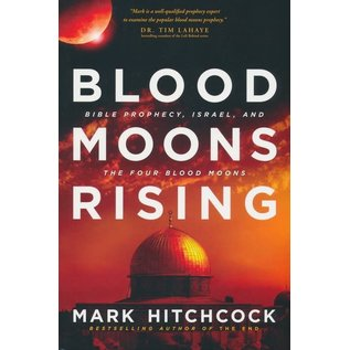 Blood Moons Rising (Mark Hitchcock), Paperback