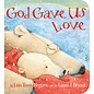 Board Book - God Gave Us Love