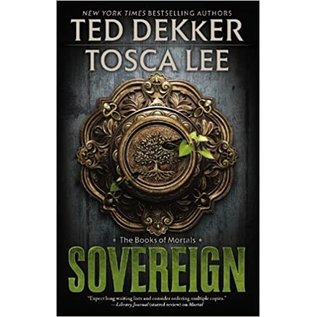 Book of Mortals #3: Sovereign (Ted Dekker, Tosca Lee)