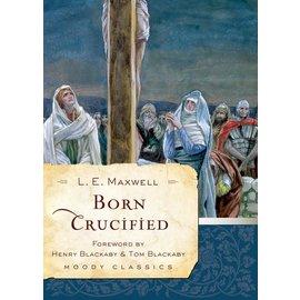 Born Crucified (L.E. Maxwell), Paperback