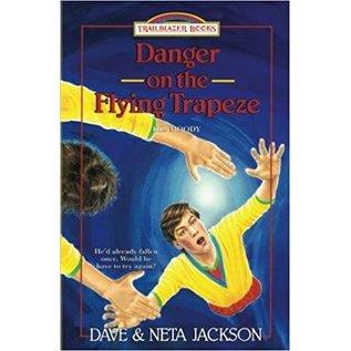 Danger on the Flying Trapeze: D.L. Moody (Dave Jackson, Neta Jackson)