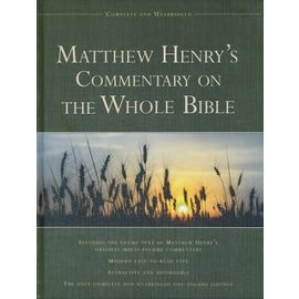 Matthew Henry's Commentary on the Whole Bible in One Volume, Hardcover