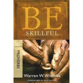 BE Skillful: Proverbs (Warren Wiersbe), Paperback