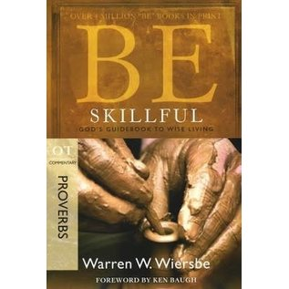 BE Skillful: Proverbs (Warren Wiersbe), Paperback