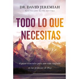 Todo Lo Que Necesitas (Everything You Need, Dr. David Jeremiah), Paperback