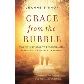 Grace from the Rubble (Jeanne Bishop), Hardcover